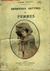 Dernieres Lettres De Femmes. Collection Modern Bibliotheque. - Couverture - Format classique