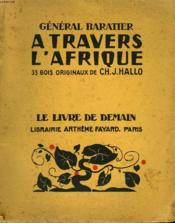 A Travers L'Afrique. 33 Bois Originaux De Ch.J.Hallo. Le Livre De Demain N°225. - Couverture - Format classique