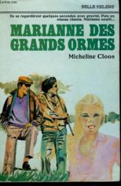 Marianne Des Grands Ormes. Collection : A La Belle Helene. - Couverture - Format classique