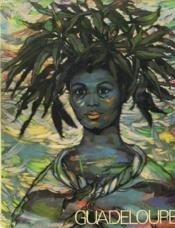 La Guadeloupe Antilles Francaises, French Caribbean. - Couverture - Format classique