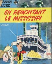 Lucky Luke N° 16 - En Remontant Le Mississipi - Couverture - Format classique