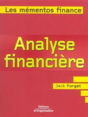 Vente livre :  Analyse financiere de l'interpretation des etats financiers a la comprehension des logiques boursier  - Jack Forget - Forget J - Forget Jack P.