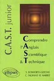 Comprendre L'Anglais Scientifique Et Technique Junior (Cast Junior) - Intérieur - Format classique