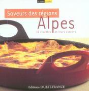 Saveurs des régions : alpes - Intérieur - Format classique