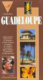 Le Guide De La Guadeloupe - Intérieur - Format classique