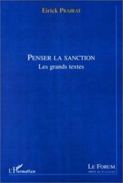 Penser la sanction ; les grands textes - Couverture - Format classique