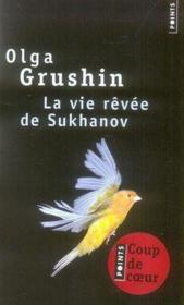 La vie rêvée de Sukhanov - Couverture - Format classique