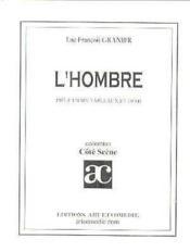 L'hombre ; pièce en 6 tableaux et demi - Couverture - Format classique