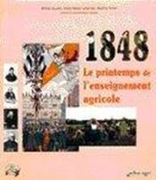 1848, Le Printemps De L'Enseignement Agricole - Couverture - Format classique