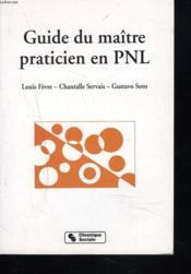 Le guide du maitre praticien en pnl - Couverture - Format classique