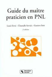 Le guide du maitre praticien en pnl - Intérieur - Format classique
