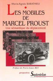 Les Mobiles De Marcel Proust. Une Semantique Du Deplacement - Intérieur - Format classique