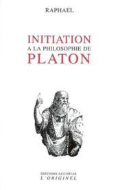 Initiation A La Philisophie De Platon - Couverture - Format classique