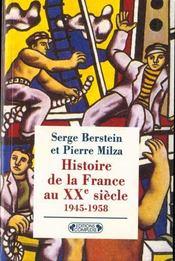 Histoire de la france xx siecle t.3 ; 1945-1958 - Intérieur - Format classique