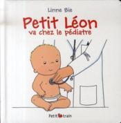Petit léon va chez le pédiatre - Couverture - Format classique