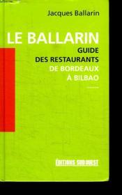 Le ballarin ; guide des restaurants de bordeaux a bilbao - Couverture - Format classique