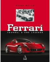 Ferrari ; Journal D'Une Legende - Couverture - Format classique