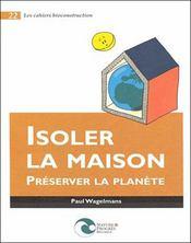 Isoler la maison ; préserver la planète - Intérieur - Format classique
