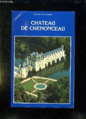 Chateau De Chenonceau. - Couverture - Format classique
