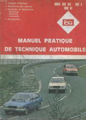 Manuel Pratique De Technique Automobile Simca 1307 Gls - 1307 S - 1308 Gt - Conseils Pratiques - Recherche Des Pannes - Entretien Et Reparation - Accessoires - Couverture - Format classique