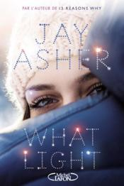 Vente  What light  - Jay Asher