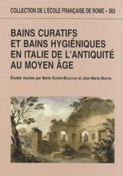Bains curatifs et bains hygiéniques en Italie de l'antiquité au Moyen-âge - Couverture - Format classique