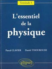 L'Essentiel De La Physique Terminale S - Intérieur - Format classique