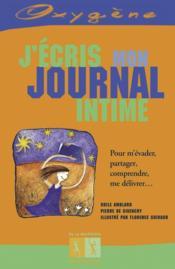 J'écris mon journal intime ; pour m'évader, partager, comprendre, me délivrer... - Couverture - Format classique