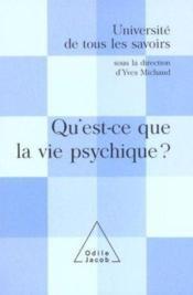 Qu'Est-Ce Que La Vie Psychique ? - Couverture - Format classique