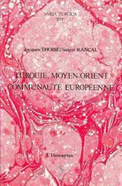 Turquie, Moyen-Orient, Communauté européenne - Couverture - Format classique