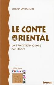 Le conte oriental - Couverture - Format classique