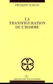 Transfiguration De L'Homme (La) - Couverture - Format classique