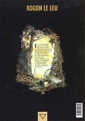 Rogon le Leu t.3 ; le chien rouge - 4ème de couverture - Format classique