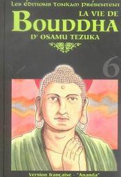 La vie de Bouddha t.6 - Intérieur - Format classique