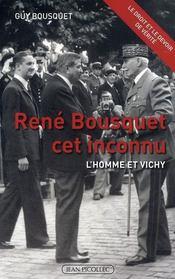 René Bousquet cet inconnu ; l'homme et Vichy - Intérieur - Format classique