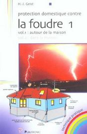 Protection domestique contre la foudre vol 1. autour de la maison - Intérieur - Format classique