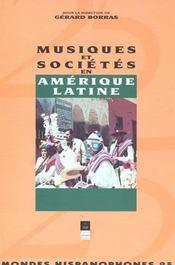 Mondes Hispanophones T.25 ; Musique Et Société En Amérique Latine - Intérieur - Format classique
