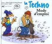 La Techno Mode D'Emploi - Intérieur - Format classique