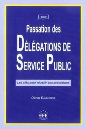 Delegation de service public : mode d'emploi - Intérieur - Format classique
