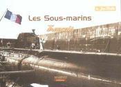 Les sous-marins français en images - Intérieur - Format classique