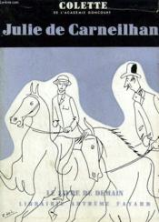 Julie De Carneilhan. Le Livre De Demain N° 1. - Couverture - Format classique