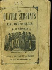 Les Quatre Sergents De La Rochelle - Couverture - Format classique
