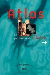 Atlas Du Patrimoine De L'Isere - Intérieur - Format classique