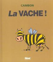La Vache ! - Intérieur - Format classique