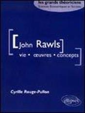 John Rawls Vie Oeuvres Concepts - Couverture - Format classique