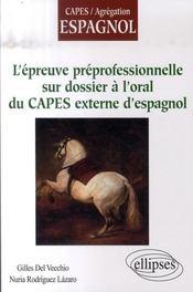 L'épreuve préprofessionnelle sur dossier à l'oral du capes externe d'espagnol - Intérieur - Format classique