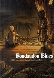 Roudoudou blues - Intérieur - Format classique