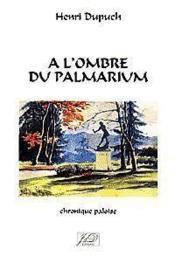 A l'ombre du palmarium - Couverture - Format classique