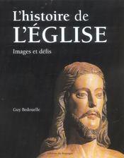 L'histoire de l'eglise ; images et defis - Intérieur - Format classique