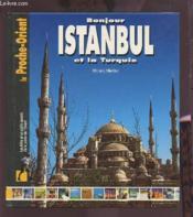 Bonjour istanbul et la turquie - Couverture - Format classique